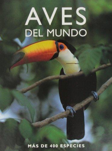 9781405478274: Aves del mundo