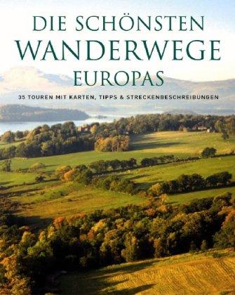9781405478830: Die schönsten Wanderwege Europas