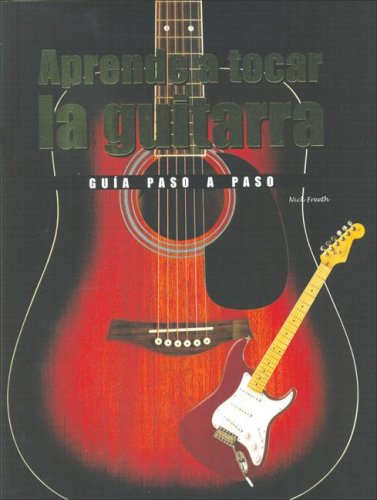9781405481120: Aprende a tocar la guitarra/ Learn to play the guitar: Una Guia Paso a Paso (Spanish Edition)