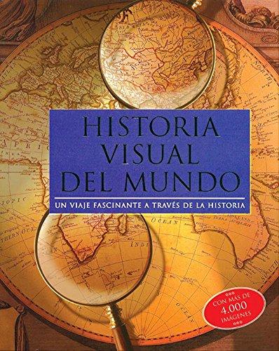 9781405481533: Historia visual del mundo/ Visual History of the World (Spanish Edition)