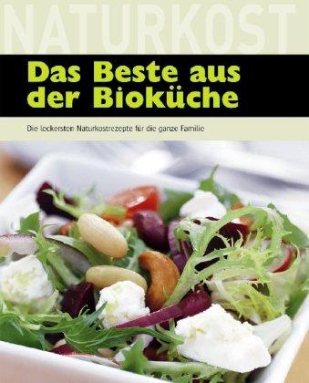9781405482424: Das Beste aus der Bioküche