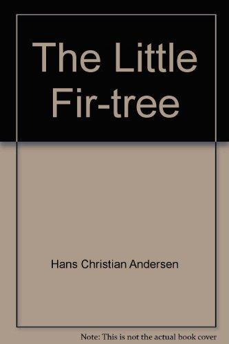 9781405483001: The Little Fir-tree