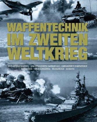 9781405485845: Waffentechnik des 2. Weltkriegs