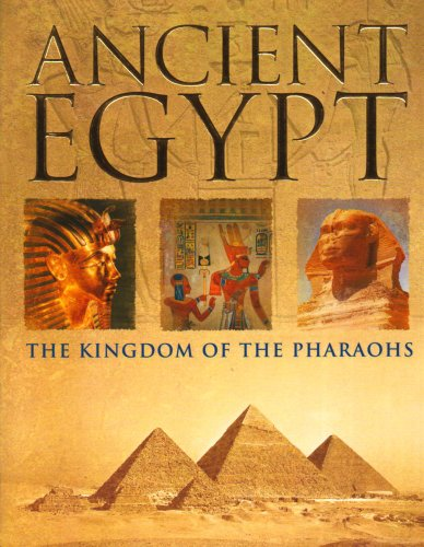 9781405486439: Ancient Egypt: The Kingdom of the Pharaohs