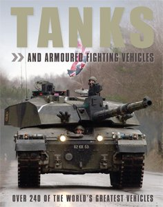 9781405486637: Tanks And Armoured Fighting Vehicles
