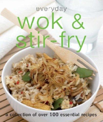 Everyday Wok and Stir Fry (Everyday)