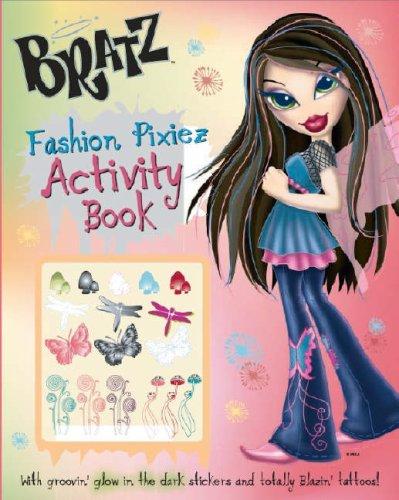 9781405487269: Fashion Pixiez Activity (Bratz)