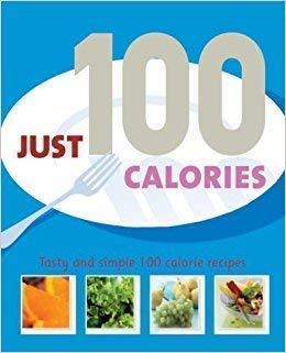 9781405487795: Just 100 Calories