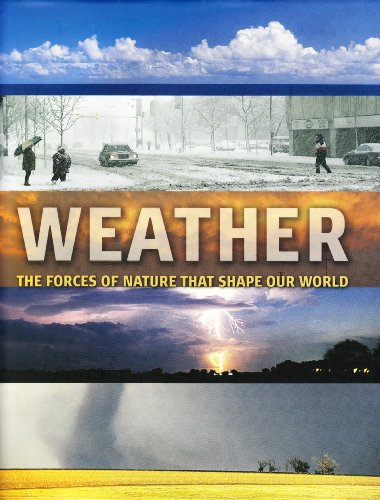 9781405487962: Weather: The Forces of Nature That Shape Our World