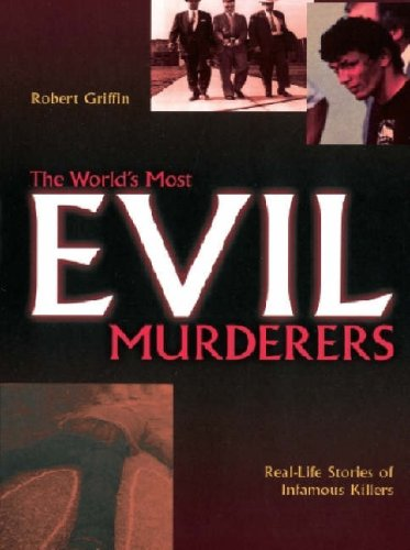 The Worlds Most Evil Murderers: Colin Wilson and