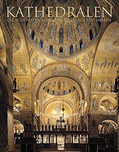 Kathedralen - Die schönsten Kirchenbauten aus 1700: Toman, Rolf, Bednorz,