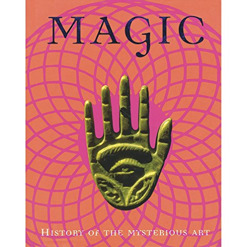 9781405489621: Magic: History of the Mysterious Art