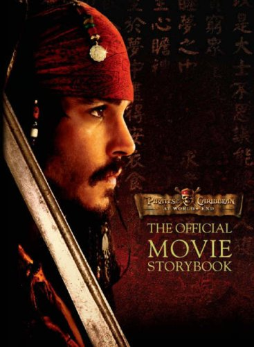 9781405490573: Disney Official Movie Storybook: Pirates at Worlds End (Pirates of the Caribbean 3)