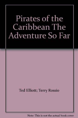9781405491020: Pirates of the Caribbean The Adventure So Far