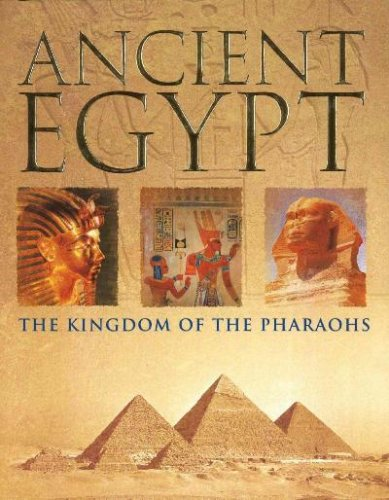 9781405491884: Ancient Egypt: The Kingdom of the Pharaohs