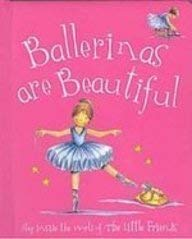 9781405492249: Ballerinas are Beautiful