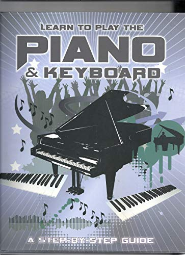 9781405492485: Learn to Play the Piano and Keyboard: A Step-by-step-guide