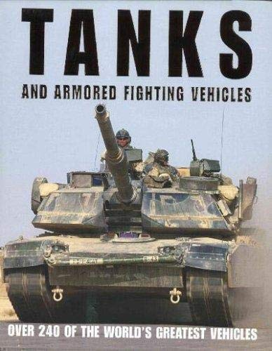 9781405492850: Tanks and Armored Fighting Vehicles [Hardcover] by Unnamed
