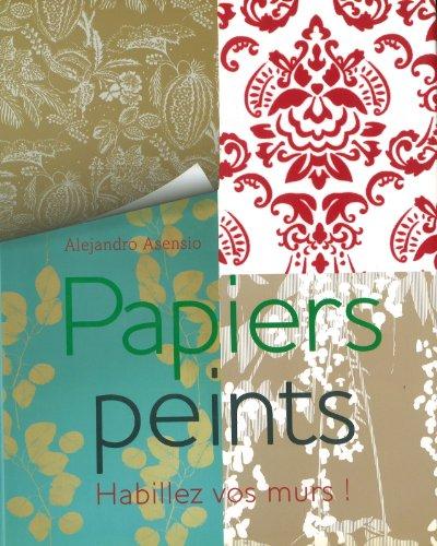 9781405493024: Papiers peints : Habillez vos murs !