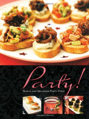 9781405494335: Party!: Simple and Delicious Party Food