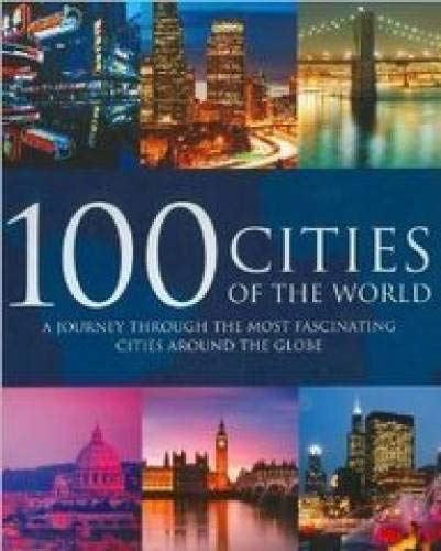 9781405494762: 100 Cities of the World