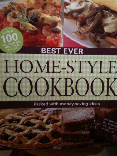 Best Ever Home-style Cookbook: Biggs, Fiona [Editor]