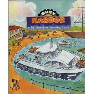 Busy Harbor Lift the Flap Learning Book