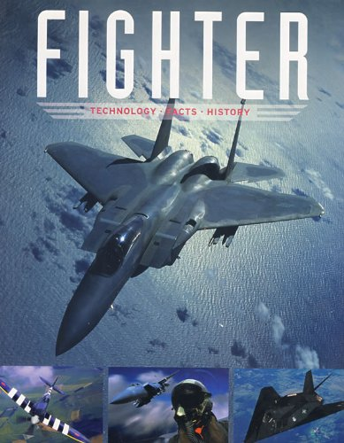 9781405495752: Fighter: Technology, Facts, History