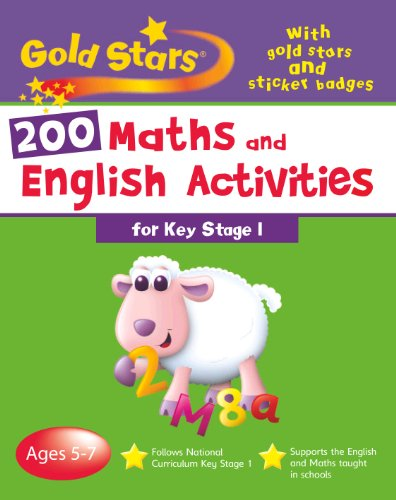200 Maths and English Activities Key Stage: Parragon Books -