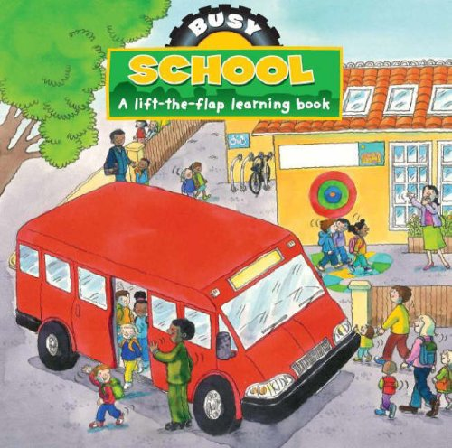 Busy Day in School: Parragon Publishing India