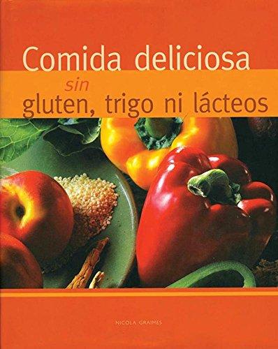 9781405499569: Comida Deliciosa Sin Gluten, Trigo Ni Lacteos (Spanish Edition)