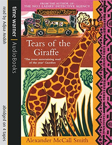 Tears of the Giraffe (1405500026) by Alexander McCall Smith