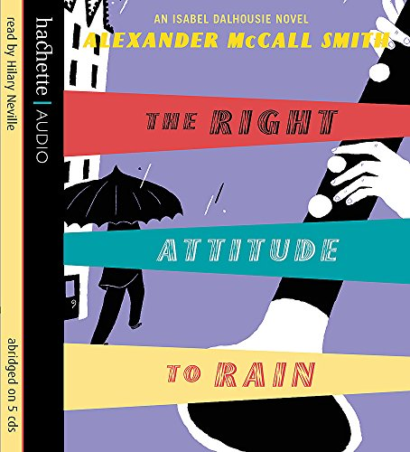 The Right Attitude to Rain (1405500565) by Alexander McCall Smith
