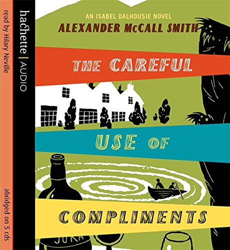 9781405500586: The Careful Use of Compliments