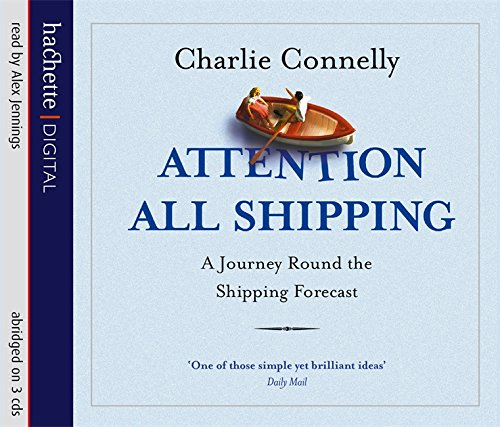 9781405501101: Attention All Shipping: A Journey Round the Shipping Forecast