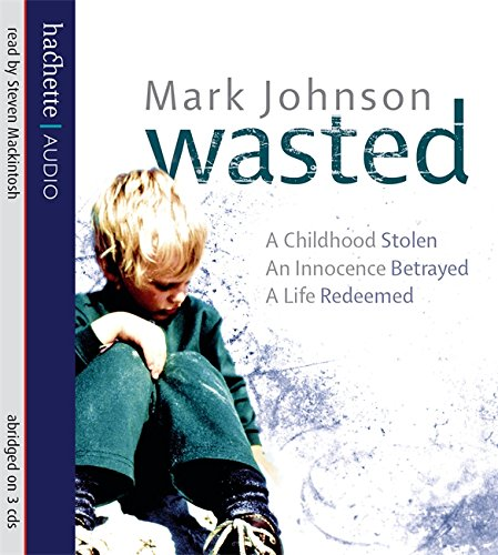 Wasted (1405502355) by Mark Johnson
