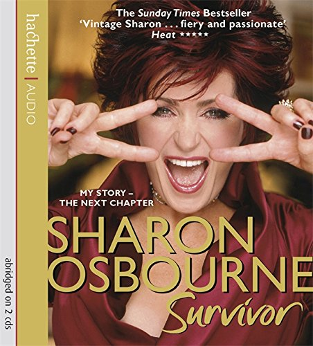 9781405504003: Sharon Osbourne Survivor: My Story-The Next Chapter