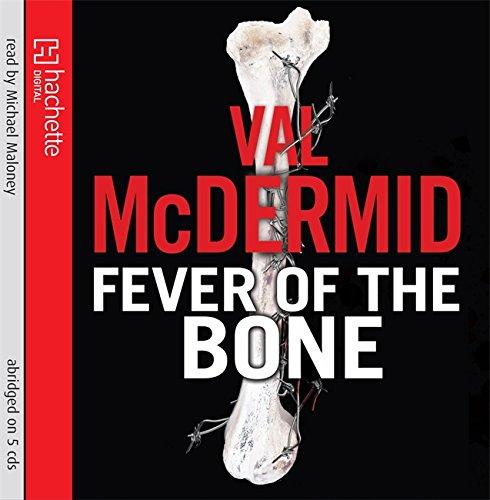 9781405507486: The Fever of the Bone (Tony Hill)