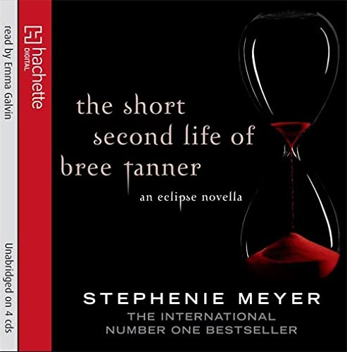 9781405509251: The Short Second Life Of Bree Tanner: An Eclipse Novella (Twilight)