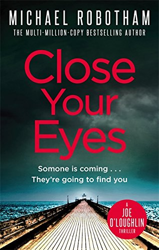 9781405530675: Close Your Eyes (Joseph O'Loughlin)