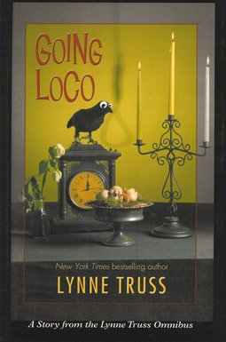 9781405610551: Going Loco: A Comedy of Terrors (Large Print Edition)