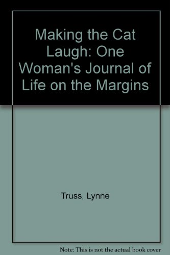 9781405610575: Making the Cat Laugh: One Woman's Journal of Life on the Margins