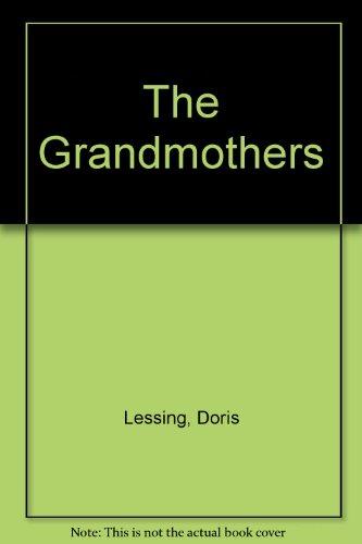 The Grandmothers Doris Lessing