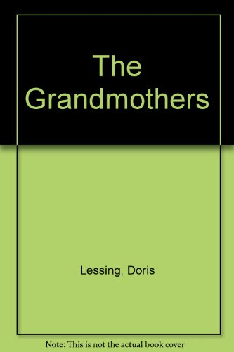 9781405610889: The Grandmothers: Four Short Novels