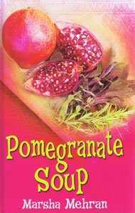 9781405611404: Pomegranate Soup (Large Print Edition)