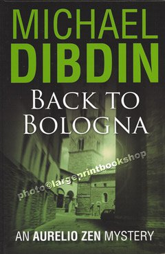 9781405612784: BACK TO BOLOGNA (LARGE PRINT EDITION)