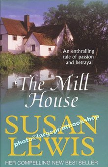 9781405612807: The Mill House (Large Print Edition)