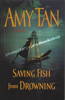 Saving Fish from Drowning (1405613009) by Amy Tan