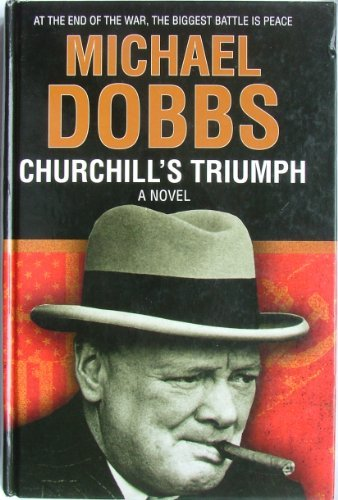 9781405614009: Churchill's Triumph: A Novel (Large Print)