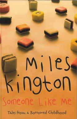 Someone Like Me : Tales From a Borrowed Childhood [ Large Print ]: Miles Kington